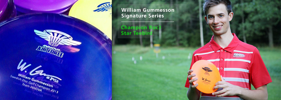 William Gummesson Signature Series